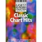Easiest Keyboard Collection: Classic Chart Hits by Music Sales Ltd (Paperback, 2000)