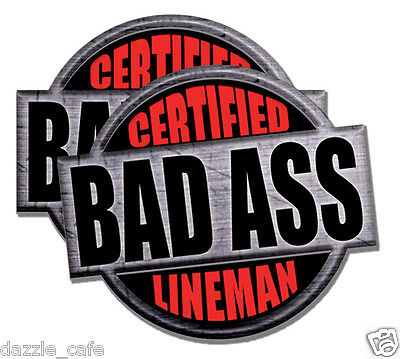 """Lineman Certified Bad Ass stickers funny decals 4 PACK 2/"""" tall"""