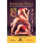 Iyengar Yoga The Integrated and Holistic Path to Health 9781425747909 Thomas
