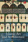 Islamic Art and Architecture by Robert Hillenbrand (Paperback, 1999)