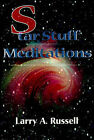 Star Stuff Meditations by Larry A Russell (Paperback / softback, 2000)