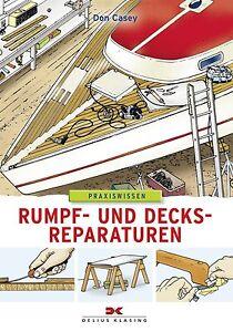 Schiff Boot Rumpf und Decksreparaturen Reparatur Deck Wartung Pflege Leck Buch Sport