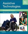 Cook and Hussey's Assistive Technologies : Principles and Practice by Janice Miller Polgar and Albert M. Cook (2007, Hardcover)