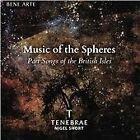 Music of the Spheres: Part Songs of the British Isles (2016)