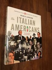 The Italian Americans : A History by Maria Laurino (2014, Hardcover)