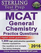 Sterling MCAT General Chemistry Practice Questions: High Yield MCAT Questions by