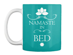 Namaste In Bed Funny Yoga Top - Gift Coffee Mug