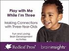 Play with Me While I'm Three: Making Connections with Three-Year-Olds by Deborah McNelis (Loose-leaf, 2014)