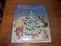 O Christmas Tree A Story Of Friendship And Love (hardcover Story Book 2011)