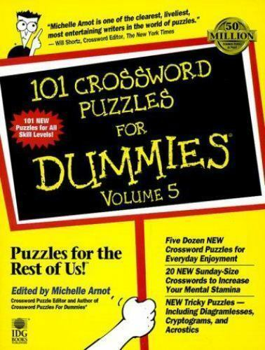 For Dummies: Crossword Puzzles for Dummies Vol. 5 by Michelle Arnot (1999,...