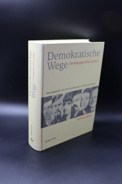 Hrsg. Asendorf & v. Bockel - Demokratische Wege. Ein biographisches Lexikon