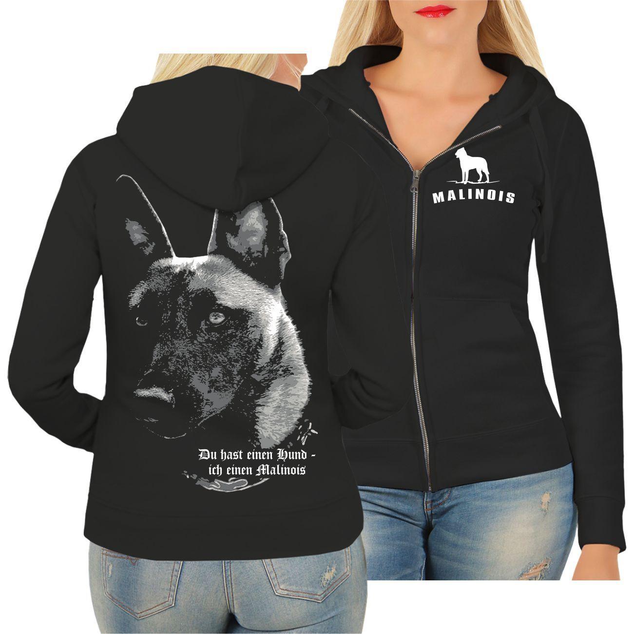 Frauen Kapuzenjacke Malinois - - - Du hast einen Hund Rasse belgischer Schäferhund | Optimaler Preis  | Schöne Kunst  | Um Eine Hohe Bewunderung Gewinnen Und Ist Weit Verbreitet Trusted In-und   6ab686