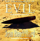 The Transparency of Evil: Essays on Extreme Phenomena by Jean Baudrillard (Paperback, 1993)