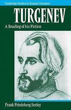 Cambridge Studies in Russian Literature: Turgenev : A Reading of His Fiction...