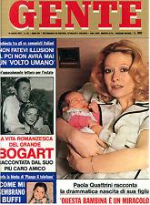 GENTE N. 28 14 LUGLIO 1975 PAOLA QUATTRINI HUMPREY BOGART VITALIANO BRANCATI