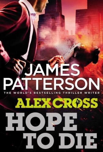 1 von 1 - Hope to Die: (Alex Cross 22) von Patterson, James