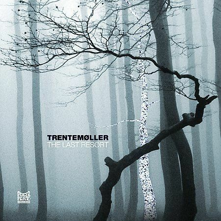 The Last Resort By Trentemoller Vinyl Oct 2006 2 Discs
