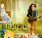 Replacement by Dana Radcliffe (CD)