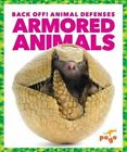 Armored Animals by Cari Meister (Hardback, 2016)