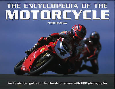 1 of 1 - The Encyclopedia of the Motorcycle: An Illustrated Guide to the-ExLibrary