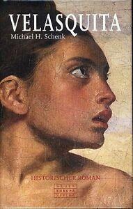 Michael-H-Schenk-Velasquita-Historischer-Roman