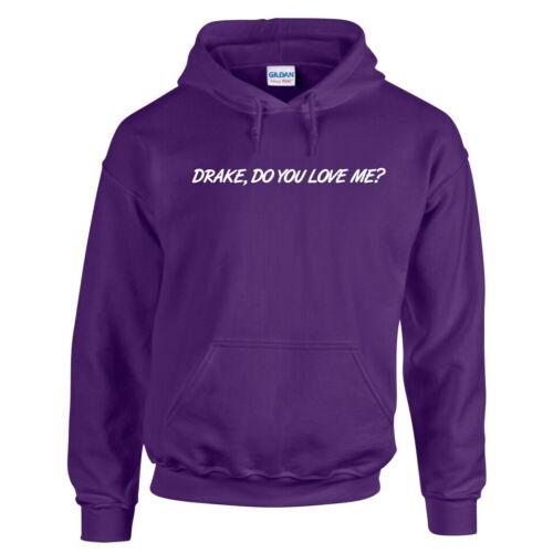 Drake Do You Love Me Hoodie