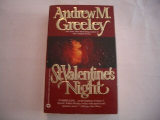 ST. VALENTINE'S NIGHT  by Andrew M. Greeley (1st Ed 1990, Paperback, Brand New)