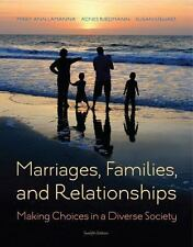 Marriages Families And Relationships Twelfth Edition by Mary Ann Lamanna USED