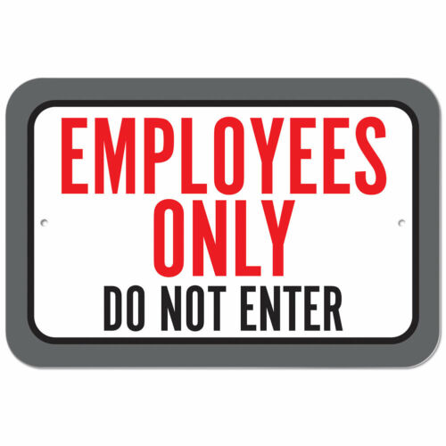 Plastic Sign Employees Only Do Not Enter
