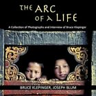 The Arc of a Life 9781449073244 Paperback