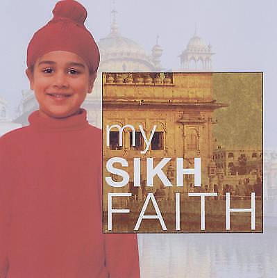 (Good)-My Sikh Faith (My Faith) (Paperback)-Kaval Singh-0237531771
