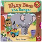 Bizzy Bear: Zoo Ranger by Nosy Crow (Board book, 2014)