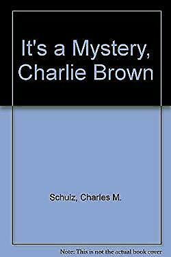 It's a Mystery, Charlie Brown by Schulz, Charles M.
