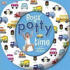 Boys' Potty Time by DK (Board book, 2010)