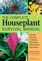 The Complete Houseplant Survival Manual: Essential Know-how For Keeping (not Ki on Sale