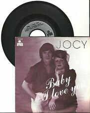"Jocy, Baby I love you, G/VG  7"" Single 999-579"