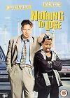 Nothing To Lose (DVD, 2006)