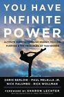 You Have Infinite Power: Ultimate Success Through Energy, Passion, Purpose, and the Principles of Taekwondo by Paul Melella, Rick Wollman, Nick Palumbo, Chris Berlow (Hardback, 2014)