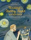 Vincent's Starry Night and Other Stories a Children's History of Art Hardcover – August 8 2016