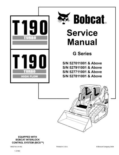 bobcat t190 turbo track loader high flow service manual 2009 rev rh ebay com Bobcat Operators Manual Bobcat 753 Parts
