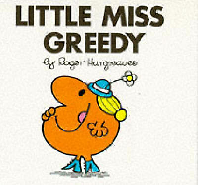 Little Miss Greedy by Roger Hargreaves (Paperback, 1981)