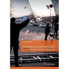 Produktionsleitung Fur Film Und Fernsehen - 2. Auflage 9783868507188