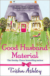 Good-Husband-Material-by-Ashley-Trisha-Very-Good-Used-Book-Paperback-FREE-amp