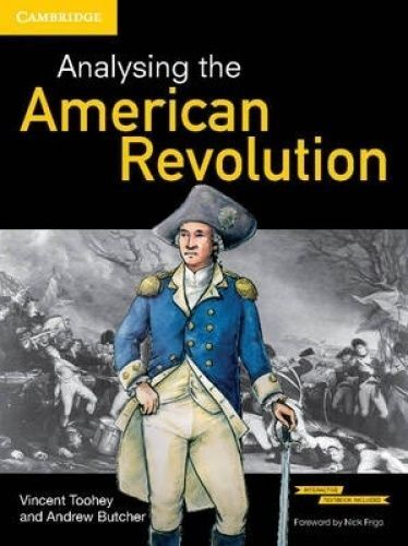 Analysing the American Revolution Pack (Textbook and Interactive Textbook) by An