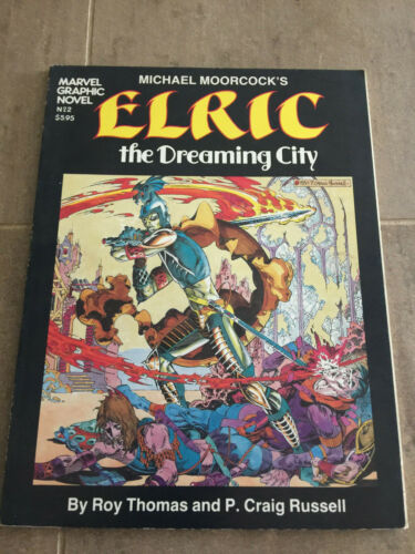 ELRIC THE DREAMING CITY 2nd Print VF//NM TPB Graphic Novel #2-1982 Marvel