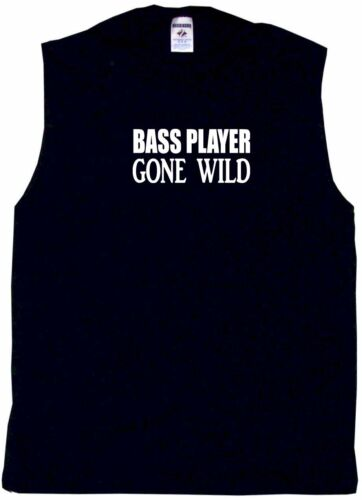 6XL Bass Player Gone Wild Mens Tee Shirt Pick Size /& Color Small