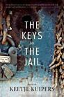 Keys to the Jail by Keetje Kuipers (Paperback, 2014)