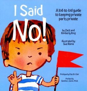 I-Said-No-A-Kid-to-Kid-Guide-to-Keeping-Private-Parts-Private-Paperback-b