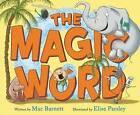 The Magic Word by Mac Barnett (Hardback, 2016)