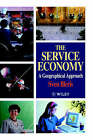 The Service Economy: A Geographical Approach by Sven Illeris (Hardback, 1996)